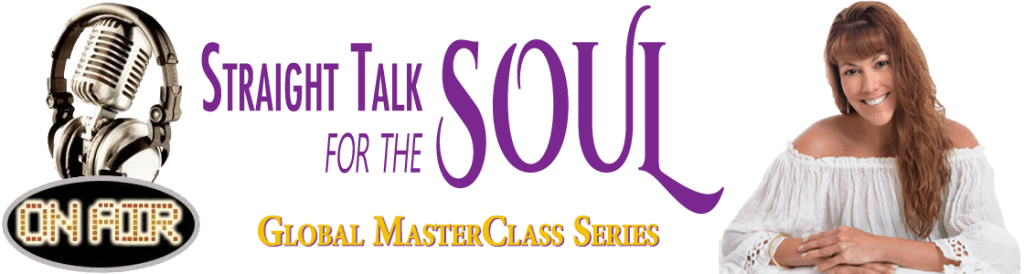 Straight Talk for the SOUL Global Masterclass Series